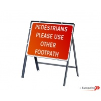 Pedestrians Please Use Other Footpath - Metal Framed UK Temporary Road Sign