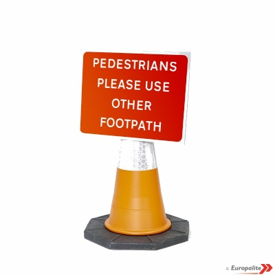 Pedestrians Please Use Other Footpath - Cone Sign Road Sign